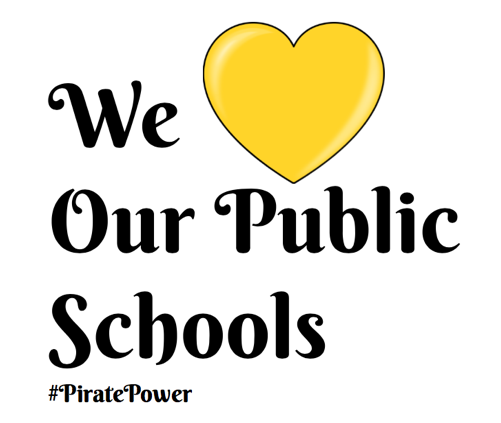 Image reads we heart our public schools #pirate power
